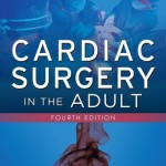 Cardiac Surgery in the Adult, 4th Edition