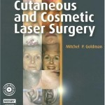 Cutaneous and Cosmetic Laser Surgery: Textbook with DVD