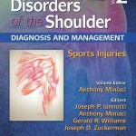 Disorders of the Shoulder: Diagnosis and Management, Volume 2: Sports Injuries, 3rd Edition Retail PDF