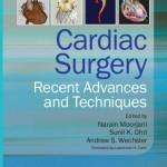 Cardiac Surgery: Recent Advances and Techniques