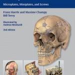 Atlas of Craniomaxillofacial Osteosynthesis: Microplates, Miniplates, and Screws, 2nd Edition