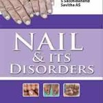 Nail and its Disorders