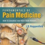 Fundamentals of Pain Medicine: How to Diagnose and Manage your Patients PDF