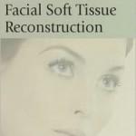 Facial Soft Tissue Reconstruction: Thomas Procedures in Facial Plastic Surgery