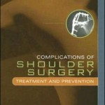 Complications of Shoulder Surgery: Treatment and Prevention
