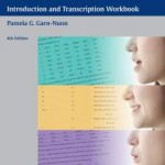 Calvert's Descriptive Phonetics: Introduction and Transcription Workbook