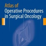 Atlas of Operative Procedures in Surgical Oncology