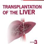 Transplantation of the Liver, 3rd Edition