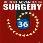 Recent Advances in Surgery 36