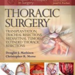 Master Techniques in Surgery: Thoracic Surgery: Lung Transplantation, Thoracic Outlet Syndrome, Pectus Repair, Diaphragmatic Plication, Mediastinal Tumors PDF