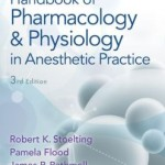 Stoelting's Handbook of Pharmacology and Physiology in Anesthetic Practice, 3rd Edition PDF