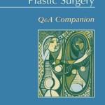 Essentials of Plastic Surgery  :  Q&A Companion