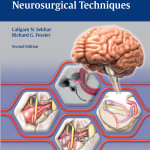 Atlas of Neurosurgical Techniques:  Brain, Two Volume Set, Second Edition