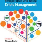 Perioperative Drill-Based Crisis Management