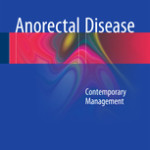 Anorectal Disease                            :Contemporary Management
