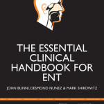The Essential Clinical Handbook for ENT Surgery  : The Ultimate Companion For Ear, Nose And Throat Surgery, Including a Chapter on Facial Plastic Surgery