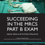 Succeeding in the MRCS Part B Exam  : Essential Revision Notes for the OSCE Format