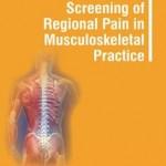 Differential Screening of Regional Pain in Musculoskeletal Practice