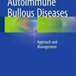 Autoimmune Bullous Diseases 2016 : Approach and Management
