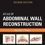 Atlas of Abdominal Wall Reconstruction, 2nd Edition