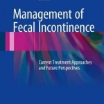 Management of Fecal Incontinence 2016 : Current Treatment Approaches and Future Perspectives