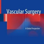 Vascular Surgery 2017 : A Global Perspective