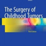 The Surgery of Childhood Tumors, 3rd Edition