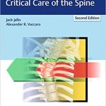 Neurotrauma and Critical Care of the Spine (2nd Edition)