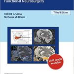Neurosurgical Operative Atlas: Functional Neurosurgery (3rd Edition)