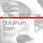 Botulinum Toxin : Procedures in Cosmetic Dermatology Series
