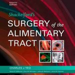 Shackelford's Surgery of the Alimentary Tract, 8th Edition