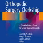 Orthopedic Surgery Clerkship