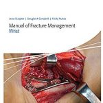 Manual of Fracture Management – Wrist