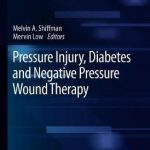 Pressure Injury, Diabetes and Negative Pressure Wound Therapy