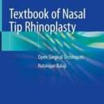 Textbook of Nasal Tip Rhinoplasty : Open Surgical Techniques